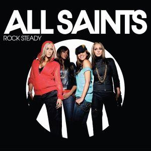 All Saints - Rock Steady